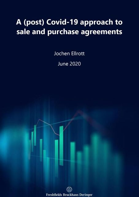 A (post) COVID-19 approach to sale and purchase agreements – part 4 of 4 featured image