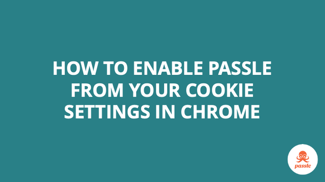 How to enable Passle from your cookie settings in Chrome – Passle Knowledge Base featured image