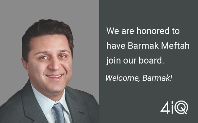 Barmak Meftah Joins 4iQ Board of Directors featured image