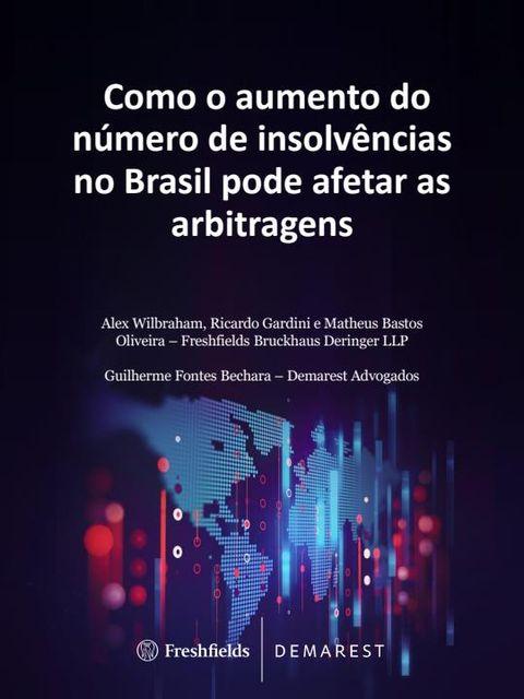 Como o aumento do número de insolvências no Brasil pode afetar as arbitragens featured image