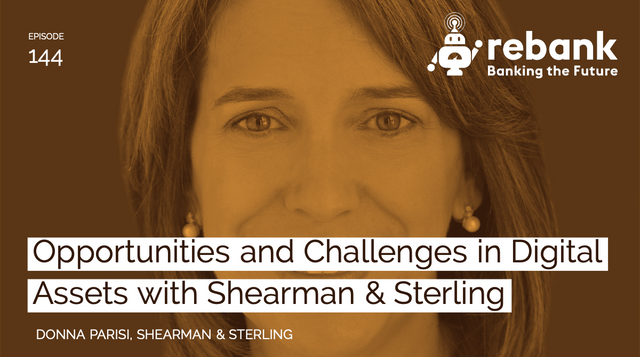 Opportunities And Challenges In Digital Assets With Shearman & Sterling featured image