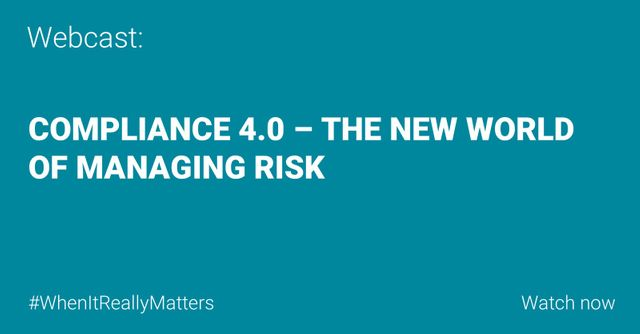 WEBCAST: Compliance 4.0 - the new world of managing risk featured image