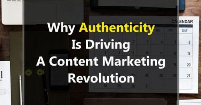 Brands Will Be Judged On Authenticity Of Your Content featured image