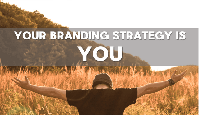 Perhaps your company's branding strategy is YOU. featured image