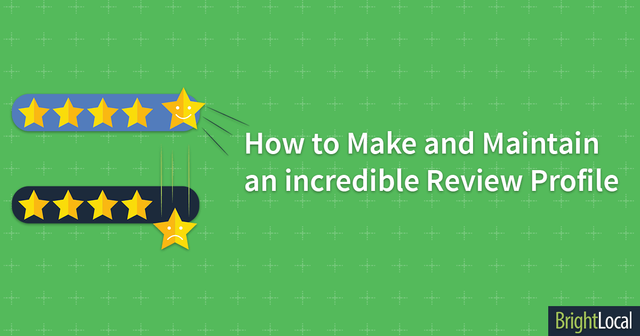 How to Make and Maintain an Incredible Customer Review Profile featured image