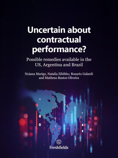 Uncertain about contractual performance? Possible remedies in the US, Argentina and Brazil featured image