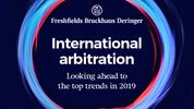 International arbitration: 10 key trends in 2019