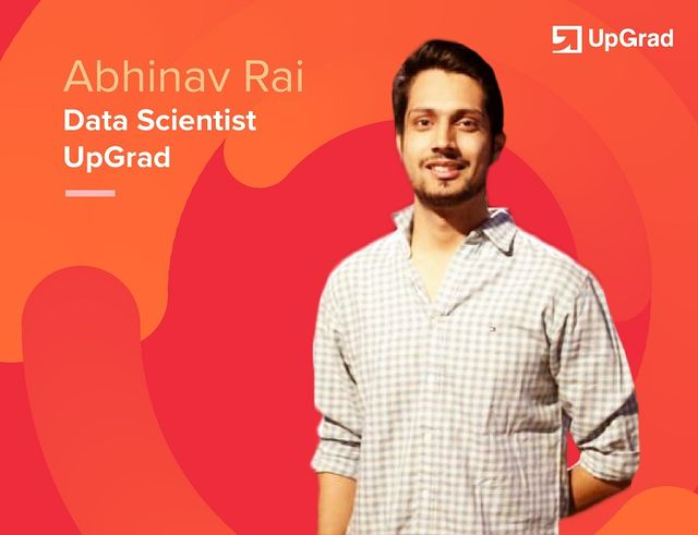 How to choose between Data Science, Machine Learning and Big Data: Abhinav Rai, Data Scientist at Up featured image