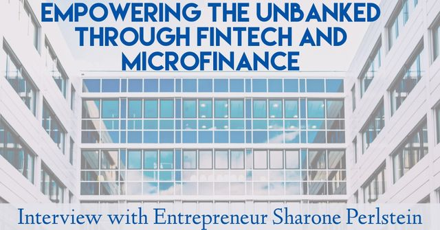 Empowering the Unbanked through Fintech and Microfinance featured image