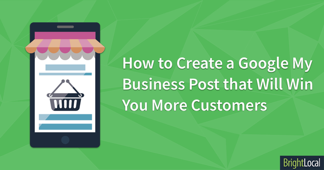 How to Create a Google My Business Post That Will Win You More Customers featured image