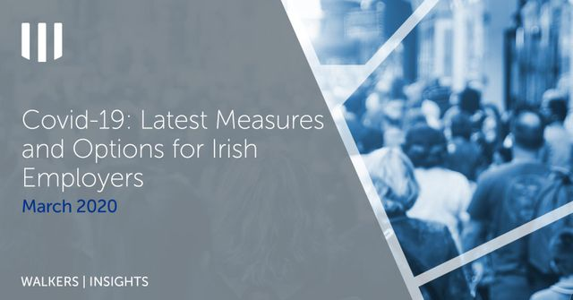 Covid-19 Ireland Update - Latest Measures and Options for Irish Employers featured image