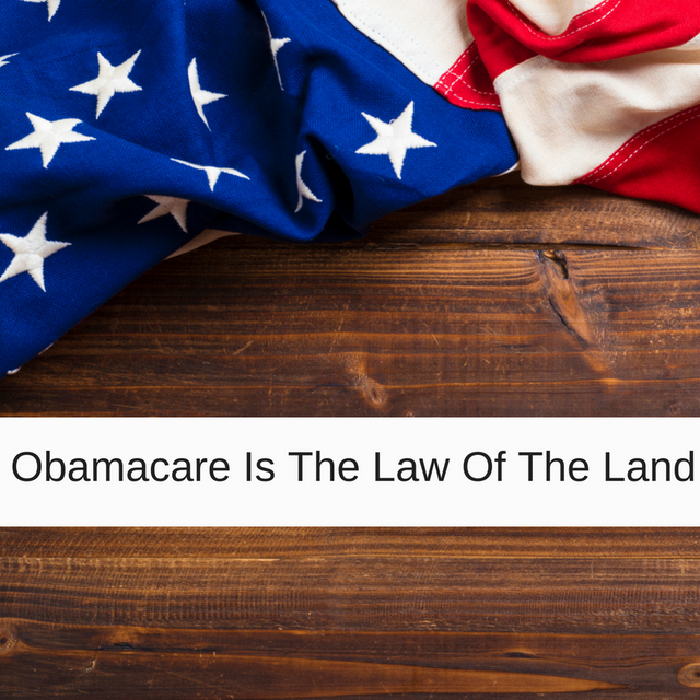Obamacare Is The Law Of The Land featured image