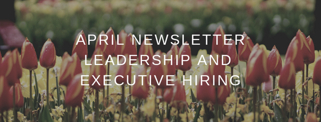 April newsletter - Interesting articles on leadership and building high performing businesses featured image