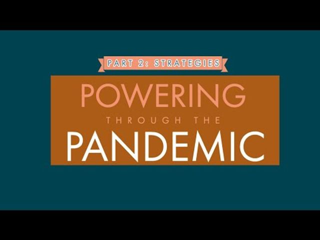 Powering through the Pandemic - Part 2: Strategies featured image