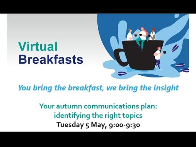 Virtual Breakfast - Your autumn communications campaigns featured image
