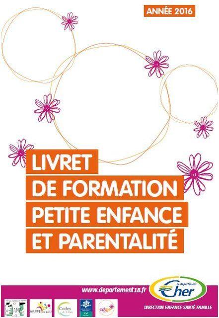 Le Livret de formation Petite Enfance et Parentalité dans le Cher 2016 featured image