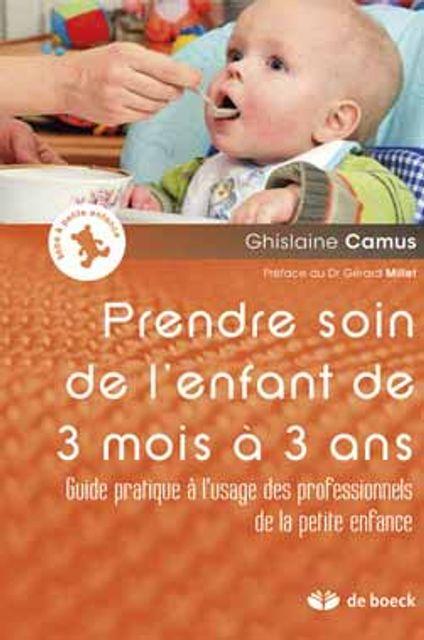 A lire - Prendre soin de l'enfant de 3 mois à 3 ans featured image