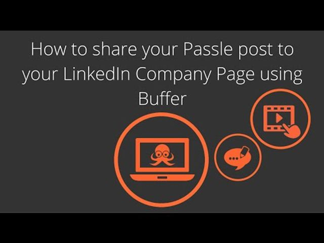 How to share your Passle post to your LinkedIn Company Page using Buffer featured image