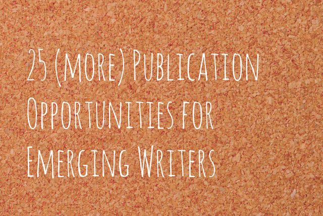 25 Writing Opportunities for Emerging Writers featured image