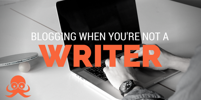 Blogging when you're not a writer featured image
