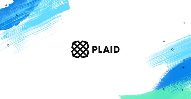 Plaid's Customer Stories - How to use Plaid featured image