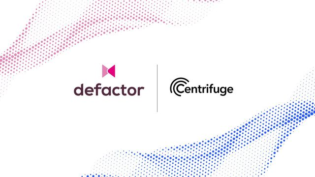 Defactor and Centrifuge announce strategic partnership featured image