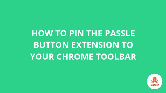 How to pin the Passle button extension to your Chrome toolbar featured image