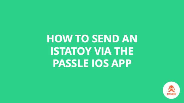 How to send an ISTATOY via the IOS app – Passle Knowledge Base featured image