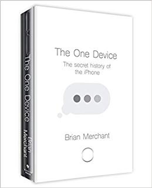 5 things I learned from reading One Device (The Secret History of the iPhone - FT Business book of the year 2017) featured image