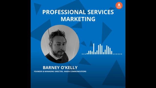 CMO Series EP 3 - Barney O'Kelly of Hagen Communications on the role of content in professional services, Samuel Page, Connor Kinnear featured image