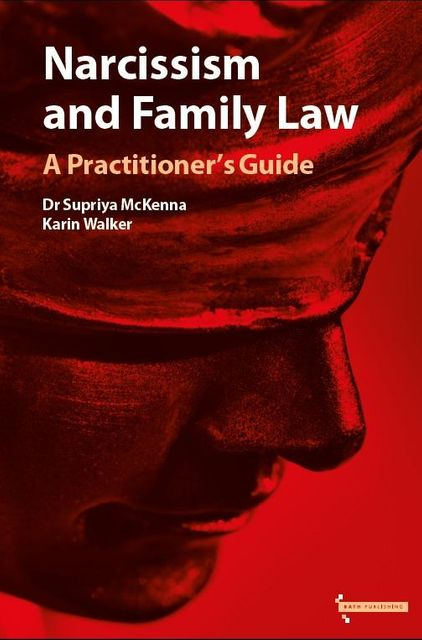 Narcissism and family law - a practitioners guide featured image
