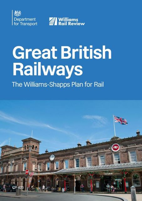 Plans, Trains and AONB:  Does the Williams-Shapps Plan for Rail herald the return of strategic planning? featured image