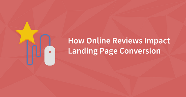 How Online Reviews Impact Trust and Landing Page Conversion featured image