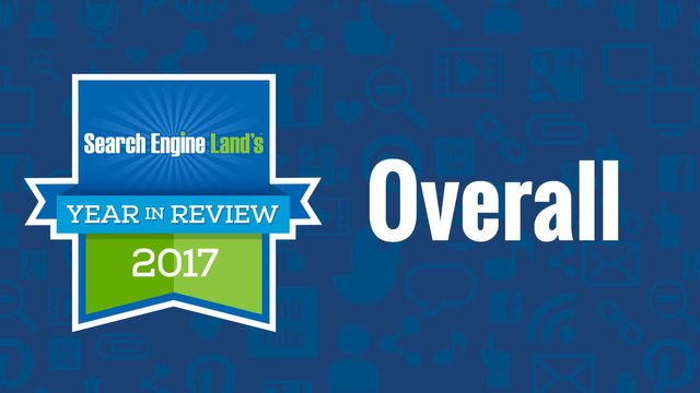 A year in review: Search Engine Land's top 10 columns of 2017 featured image
