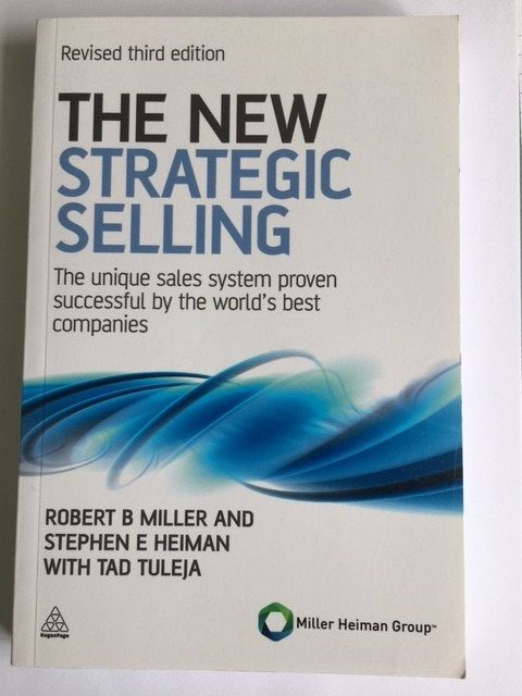 The New Strategic Selling by Miller Heiman - My key takeaways for hiring sales talent featured image