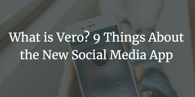 What is Vero? The New Social Media App featured image