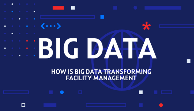 How Is Big Data Transforming Facility Management featured image
