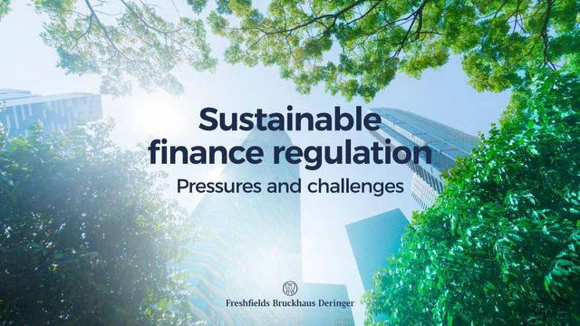 Sustainable finance regulation – an introduction to the legal and commercial challenges featured image