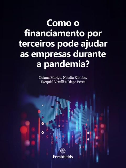 How can third-party funding help businesses during the pandemic? (Portuguese language version) featured image
