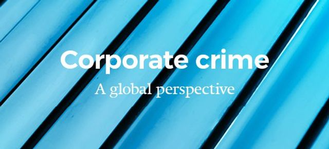 Understanding corporate criminal liability risks across the globe featured image