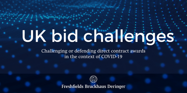 UK bid challenges: challenging or defending direct contract awards in the context of COVID-19 featured image