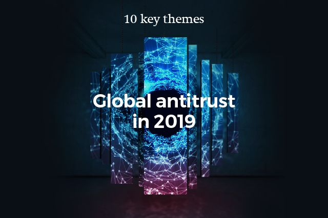 The year ahead: antitrust trends in 2019 featured image