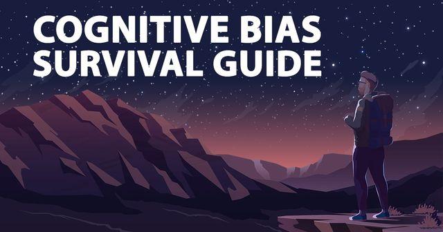 Cognitive Bias Survival Guide & Key Decision Making featured image