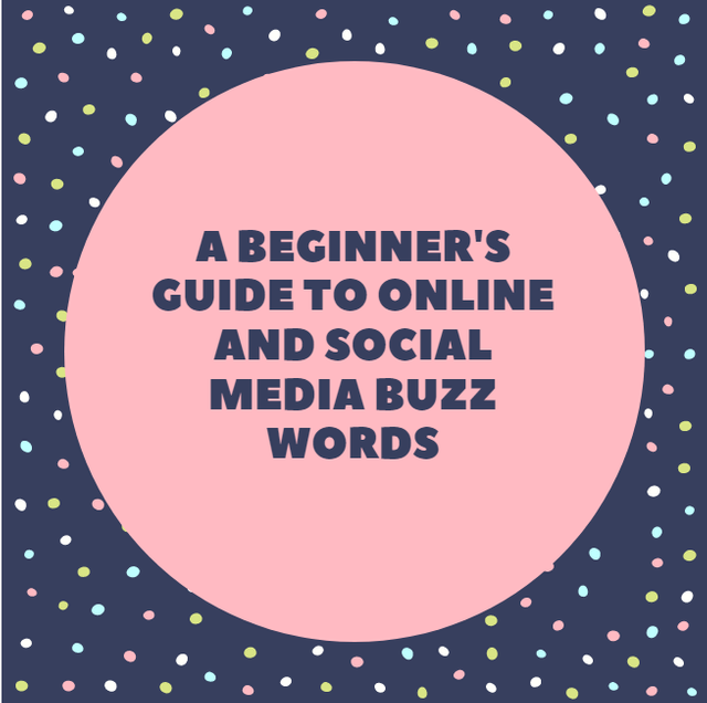 A beginner's guide to online and social media buzz words featured image