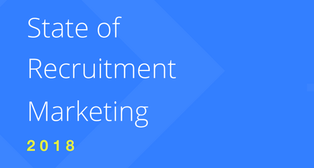 The State of Recruitment Marketing 2018 featured image
