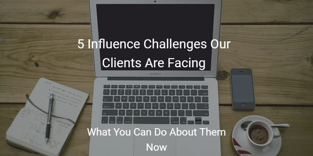 Top 5 Influence Challenges Our Clients Are Facing featured image