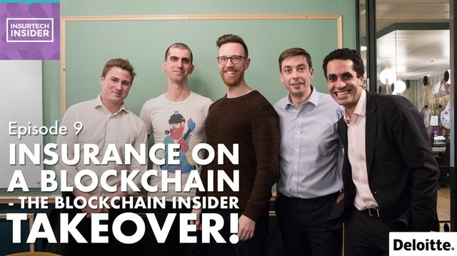 InsurTech Episode 9 - the Blockchain takeover featured image