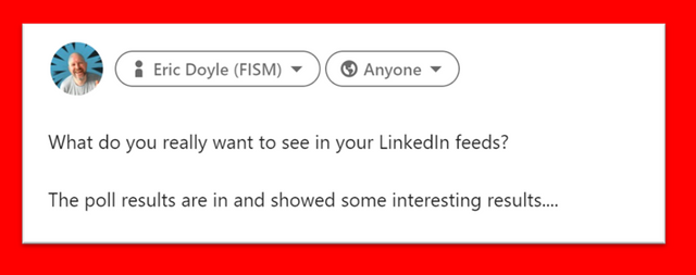 So what exactly do we want to see in our LinkedIn feeds?  The poll results are in. featured image