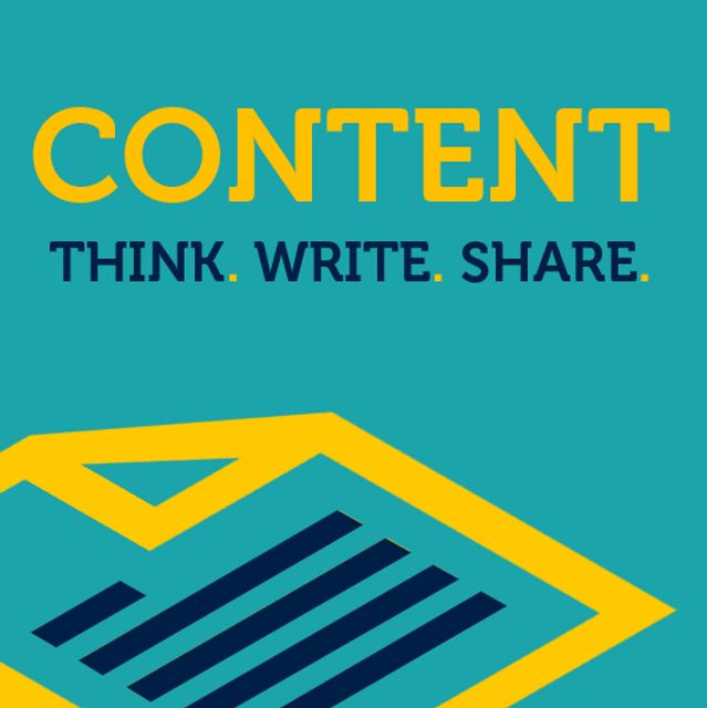 CONTENT…… Think. Write. Share. featured image
