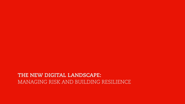 The new digital landscape: managing risk and building resilience featured image